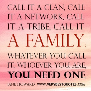 family-quotes-a-family-you-need-one